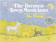 The Bremen-Town Musicians  -     By: Ilse Plume