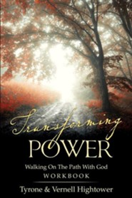 Transforming Power  -     By: Tyrone Hightower, Vernell Hightower