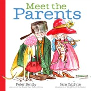 Meet the Parents  -     By: Peter Bently     Illustrated By: Sara Ogilvie