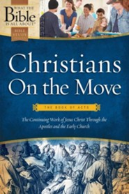 Christians on the Move: The Book of Acts  -     By: Dr. Henrietta C. Mears