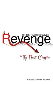 Revenge of the Pastors' Wives: The Next Chapter