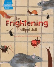 The Frightening Philippi Jail