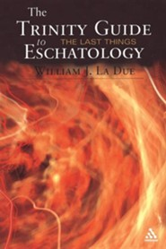 The Trinity Guide to Eschatology