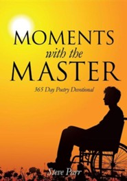 Moments with the Master  -     By: Steve Parr