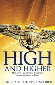 High and Higher  -     By: Frank Burleson