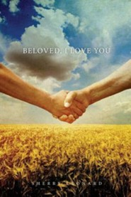 Beloved, I Love You  -     By: Sherry Leonard
