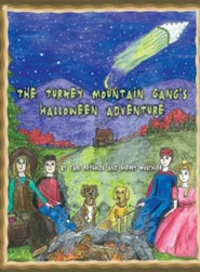 The Turkey Mountain Gang's Halloween Adventure  -     By: Carl Reynolds, Sherry Moschler