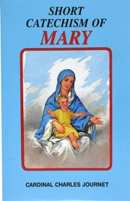 Short Catechism of Mary  -     By: Charles Journet