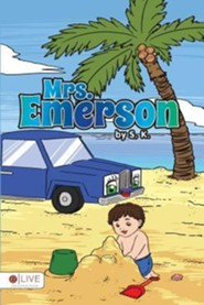 Mrs. Emerson  -     By: S. K.