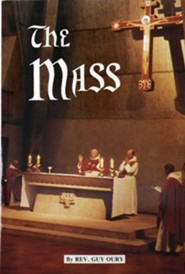 The Mass  -     By: Guy Oury, John Otto