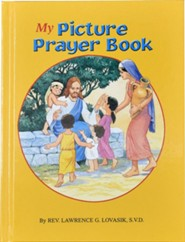 My Picture Prayer Book  -     By: Lawrence G. Lovasik