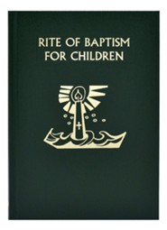 Rite of Baptism for Children  -