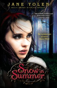 Snow in Summer  -     By: Jane Yolen