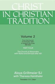 Christ in Christian Tradition, Volume 2 - Part 4