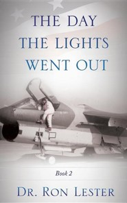 The Day the Lights Went Out  -     By: Ron Lester