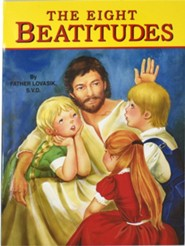 The Eight Beatitudes  -     By: Lawrence G. Lovasik