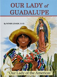 Our Lady of Guadalupe  -     By: Lawrence G. Lovasik