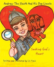 Andrew the Sleuth and His Dog Lincoln  -     By: Liz Yanis