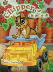 Chipper the Chipmunk  -     By: Sam T. Scaling