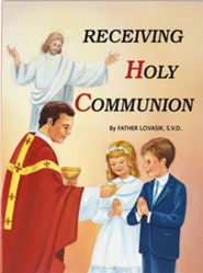 Receiving Holy Communion, Pack of 10   -     By: Lawrence G. Lovasik