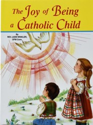 The Joy of Being a Catholic Child, Pack of 10    -     By: Rev. Jude Winkler
