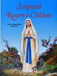 Scriptural Rosary for Children  -     By: Jude Winkler