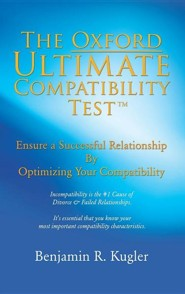 The Oxford Ultimate Compatibility Test TM  -     By: Benjamin R. Kugler
