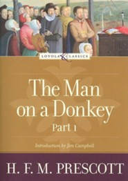 The Man on a Donkey, Part 1: A Chronicle