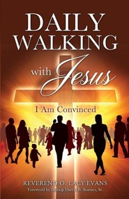 Daily Walking with Jesus  -     By: O. Lacy Evans