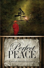 Perfect Peace  -     By: Nadine Drayton-Keen