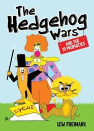 The Hedgehog Wars  -     By: Lew Freimark
