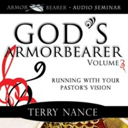 God's Armorbearer: Vol. 3 (Audio Seminar)