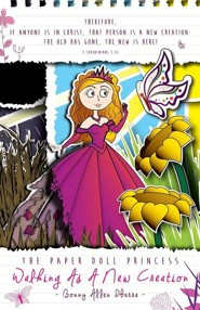 The Paper Doll Princess  -     By: Bonny Allen Ibarra