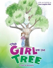 The Girl and the Tree  -     By: Lissa Langlois Hale