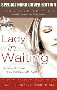 Lady in Waiting Expanded Special Hard Cover  -     By: Jackie Kendall, Debby Jones