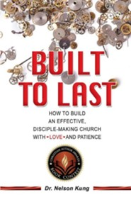 Built to Last  -     By: Nelson Kung
