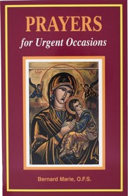 Prayers for Urgent Occasions  -     By: Bernard Marie