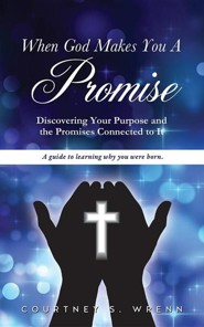 When God Makes You a Promise  -     By: Courtney S. Wrenn