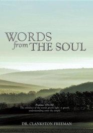 Words from the Soul  -     By: Clankston Freeman