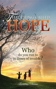 That Thing Called Hope  -     By: Craig L. Dunn