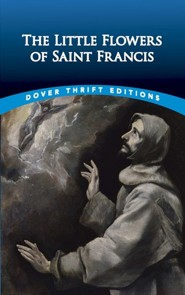 The Little Flowers of Saint Francis  -     By: Thomas Okey
