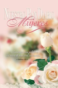 Nuestro Pan Diario Mujeres: Jubilo  (Our Daily Bread for Women: Joy)  -     By: Our Daily Bread