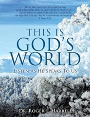This Is God's World  -     By: Roger L. Harrell