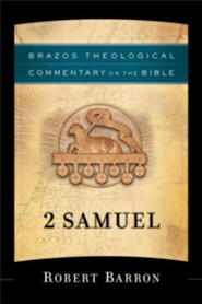 2 Samuel: Brazos Theological Commentary on the Bible