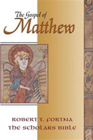 The Gospel of Matthew: The Scholars Version Annotated with Introduction and Greek Text