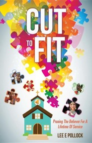 Cut to Fit  -     By: Lee E. Pollock
