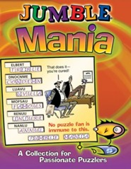 Jumble Mania: A Collection for Passionate Puzzlers