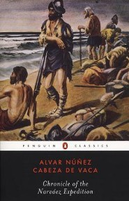 Chronicle of the Narvaez Expedition  -     Edited By: Harold Augenbraun     By: Alvar Nuunez Cabeza De Vaca