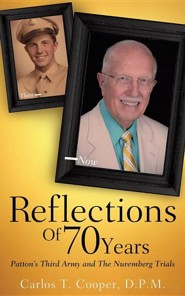 Reflections of 70 Years  -     By: Carlos T. Cooper