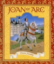Joan of Arc  -     By: Diane Stanley     Illustrated By: Diane Stanley